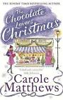 The Chocolate Lovers' Christmas by Carole Matthews (Paperback, 2015)