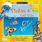 Stories 4 Cool Kids: On Holiday by Sharri McGarry (CD-Audio, 2008)