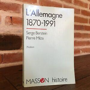 Serge Bernstein Piedra Milz ALEMANIA 1870-1991 Masson Un Siglo Histoire 1992