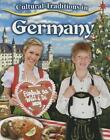Cultural Traditions in Germany von Lynn Peppas (2015, Taschenbuch)