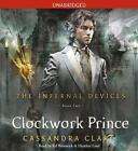 The Infernal Devices: Clockwork Prince Bk. 2 by Cassandra Clare (2011, CD, Unabridged)