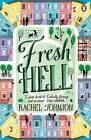 Fresh Hell by Rachel Johnson (Paperback, 2015)