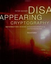 Disappearing Cryptography, Second Edition - Information Hiding: Steganography