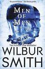 Men of Men by Wilbur Smith (Paperback, 2015)