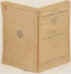 SALVATORE-BRUNO-LA-MEZZADRIA-CONTABILITA-RAGIONERIA-1923-ALLEVAMENTI-COLONI