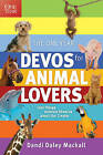 The One Year Devos for Animal Lovers: Cool Things Animals Show Us about Our Creator by Dandi Daley Mackall (Paperback / softback, 2010)