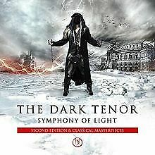 Symphony-Of-Light-Second-Edition-von-The-Dark-Tenor-CD-Zustand-gut