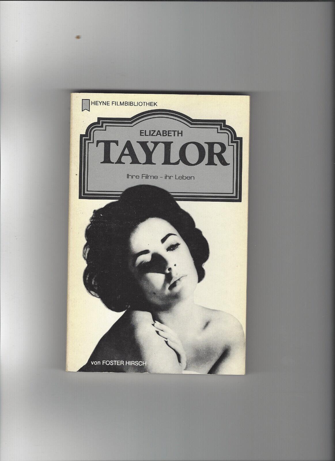 heyne filmbibliothek Elizabeth Taylor, Ihre Filme - ihr Leben