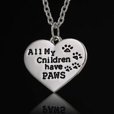Silver Plated All My Children Have Paws Dog Cat Paw Print Animal Lover Necklace