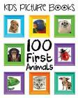 Kids Picture Books: 100 First Animals by Emma Andrews (Paperback / softback, 2016)