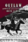 Outlaw by Dave Lloyd (Paperback / softback, 2013)