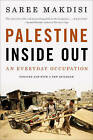 Palestine Inside Out: An Everyday Occupation by Saree Makdisi (Paperback, 2010)