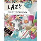 Lazy Crafternoon by Stella Fields (Paperback, 2016)