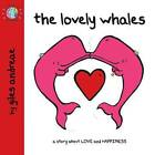 The Lovely Whales by Giles Andreae (Paperback, 2011)