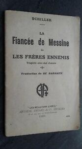 Schiller La Fiancee Messina Las Freres Enemigos A. Fayard París ABE
