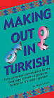 Making Out in Turkish by Ashley Carman (Paperback, 2009)