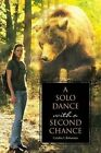 A Solo Dance with a Second Chance by Cynthia L Bohannan (Paperback / softback, 2015)