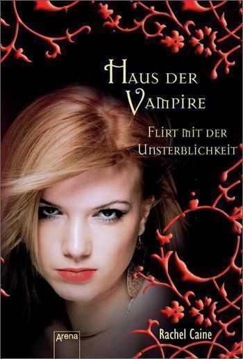Haus der Vampire 08. Flirt mit der Unsterblichkeit von Rachel Caine (2012, Tasch