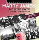 Harry James - The Music Maker a Centenary Tribute - His 50 Finest