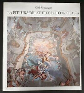 Citti-Siracusano-034-La-Pittura-del-Settecento-in-Sicilia-034-Monte-Paschi-Siena-1986