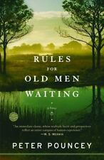 Rules for Old Men Waiting: A Novel ( Pouncey, Peter ) Used - VeryGood