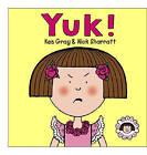 Yuk! by Kes Gray (Hardback, 2004)
