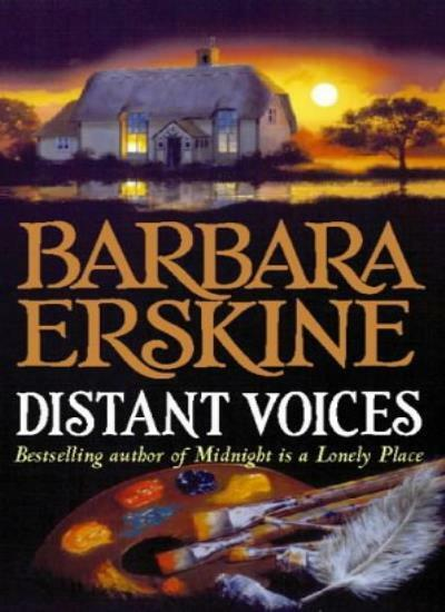 Distant Voices By  Barbara Erskine. 9780006496137