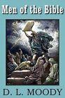 Men of the Bible by Dwight Lyman Moody (Paperback / softback, 2010)
