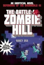 The Battle of Zombie Hill: Defenders of the Overworld #1  (ExLib)