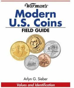 Warmans Modern US Coins Field Guide: Values and Identification