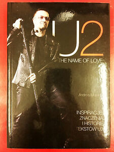 U2 - THE NAME OF LOVE - ANDREA MORANDI BOOK BONO - POLISH EDITION - Gdynia, Polska - U2 - THE NAME OF LOVE - ANDREA MORANDI BOOK BONO - POLISH EDITION - Gdynia, Polska
