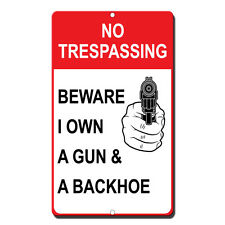 Beware Gun Backhoe Any Questions 10inX14in Novelty Sign Bubba/'s Tees