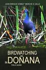 Birdwatching in Donana by Juan Enrique Gomez Blanco (Paperback / softback, 2016)