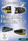 Straßenbahnfilmschau 2015 - 150 Jahre Straßenbahnen in Deutschland (2015)