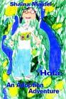Hola an Adoption Adventure Maidel Shaina 1420844687