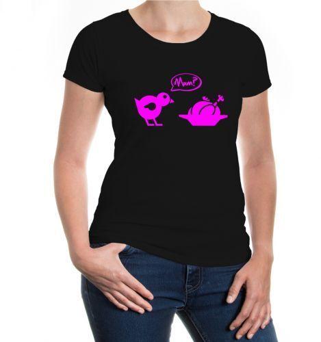 Damen Kurzarm Girlie T-Shirt Chick-Roast-Mum Kücken Braten kochen Hähnchen