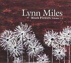 Black Flowers, Vols. 1 & 2 [Digipak] by Lynn Miles (CD, Feb-2010, 2 Discs, True North Records)