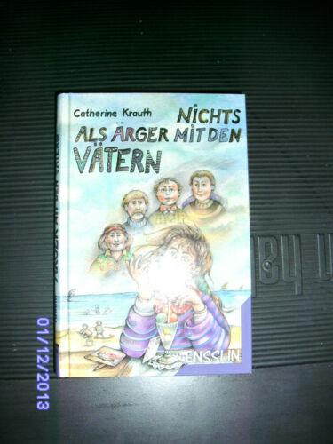 1 von 1 - Nichts als Ärger mit den Vätern von Catherine Krauth (1992)