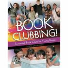 Book Clubbing!: Successful Book Clubs for Young People by Carol Littlejohn (Paperback / softback, 2011)
