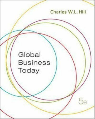 Global Business Today By Charles W L Hill 2007 Paperback