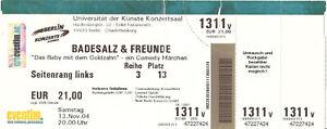 Badesalz / Eintrittskarte / Universität der Künste, Berlin / 13. November 2004 - Berlin, Deutschland - Badesalz / Eintrittskarte / Universität der Künste, Berlin / 13. November 2004 - Berlin, Deutschland