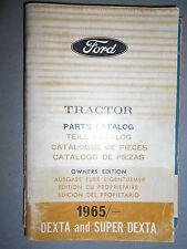 Ford tracteurs DEXTA - SUPER DEXTA 1965 : catalogue de pièces