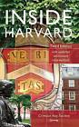 Inside Harvard: A Student-Written Guide to the History and Lore of America's Oldest University by St Martin's Press (Paperback, 2015)