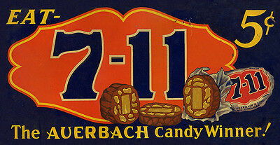 """/""""7-11 AUERBACH CANDY/"""" ADVERTISING METAL SIGN"""