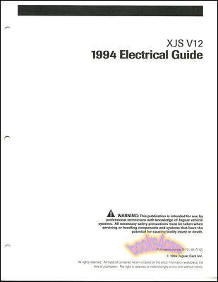 xjs jaguar 1994 shop electrical manual v12 wiring diagrams. Black Bedroom Furniture Sets. Home Design Ideas