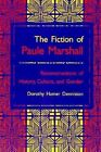 Fiction of Paule Marshall: Reconstructions History Culture Gender by Dorothy Hamer Denniston (Paperback, 1995)