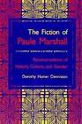 Fiction of Paule Marshall: Reconstructions History Culture Gender by Dorothy Hamer Denniston (Paperback / softback, 1995)
