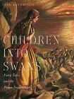 Children into Swans: Fairy Tales and the Pagan Imagination by Jan Beveridge (Hardback, 2014)