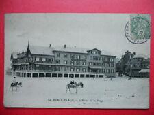 BERCK-PLAGE  :  L' Hôtel de la Plage........VO.1907.