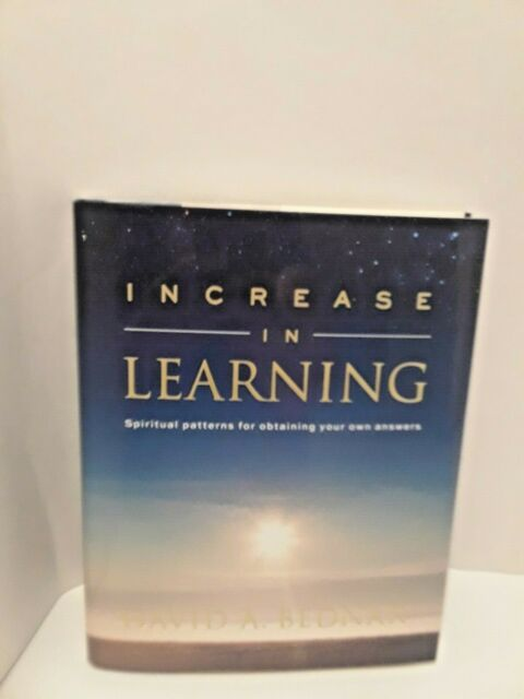 Increase in Learning by David A. Bednar (2011, Hardcover)